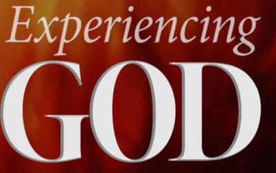 Experiencing God – Part 8